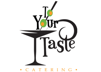 To Your Taste Catering